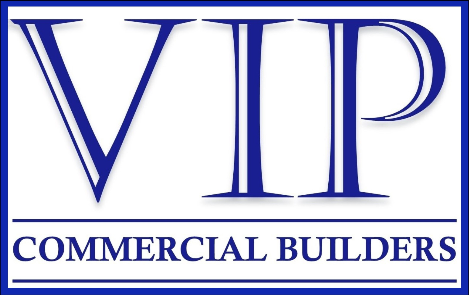 VIP Commercial Builders